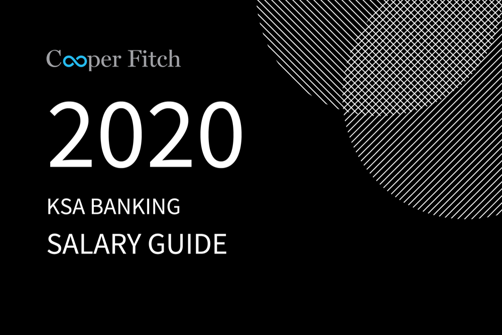 Banking KSA salary guide 2020 Cooper Fitch