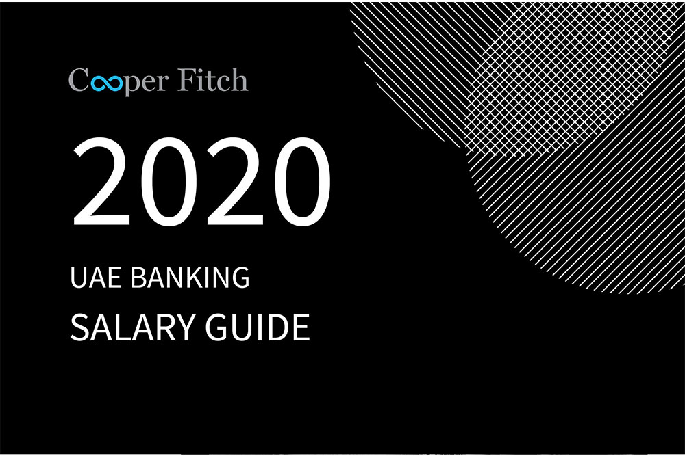 Banking UAE salary guide 2020 Cooper Fitch