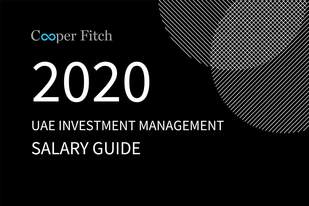 Investment Management UAE salary guide 2020 Cooper Fitch
